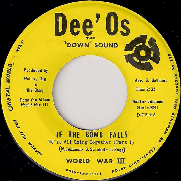 World War III - If The Bomb Falls (We're All Going Together) Part 1 [Dee'Os]